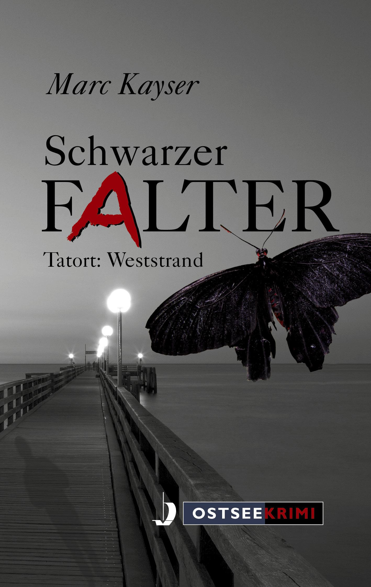 Schwarzer Falter - Tatort Weststrand